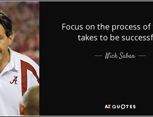How to Apply Nick Saban's Process in Your Life