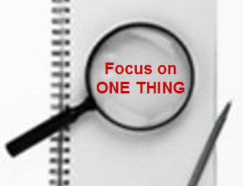 Focus on One Thing This Month